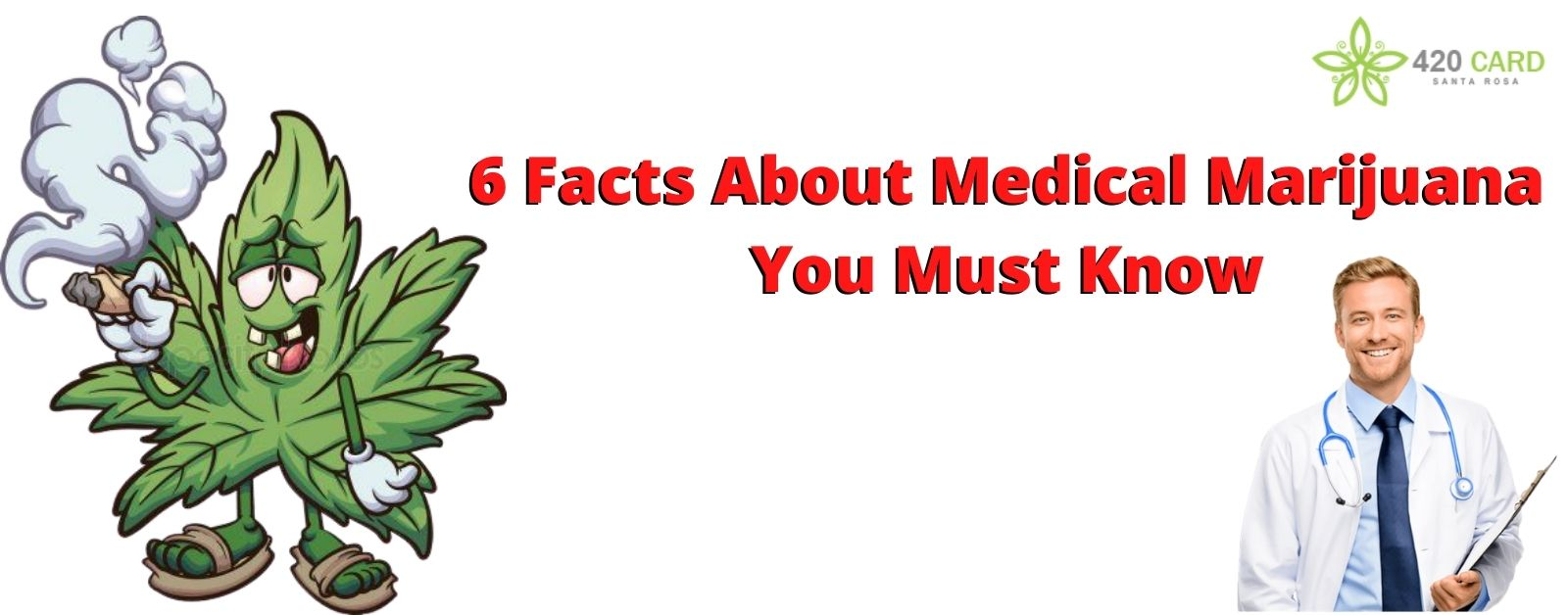 6 Facts About Medical Marijuana You Must Know