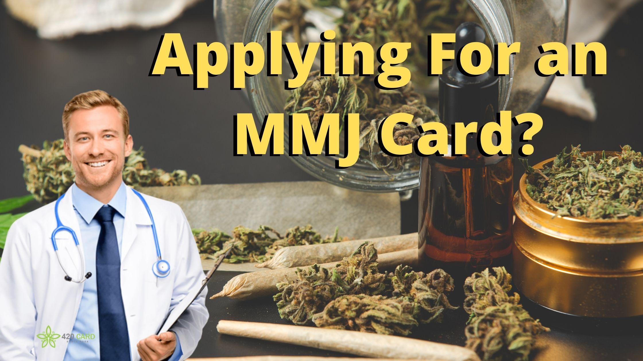 Applying For an MMJ Card